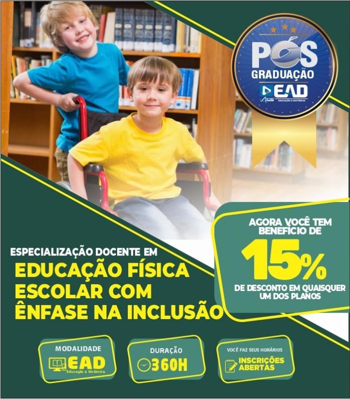 Especialização Docente EDUCAÇÃO FÍSICA ESCOLAR COM ÊNFASE NA INCLUSÃO