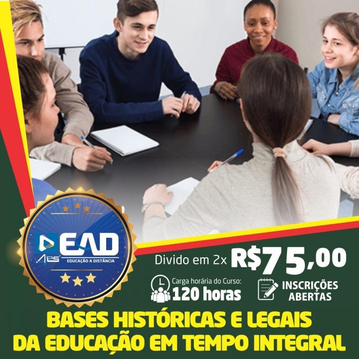 Curso de Formação Continuada em Bases Históricas e Legais da Educação em Tempo Integral