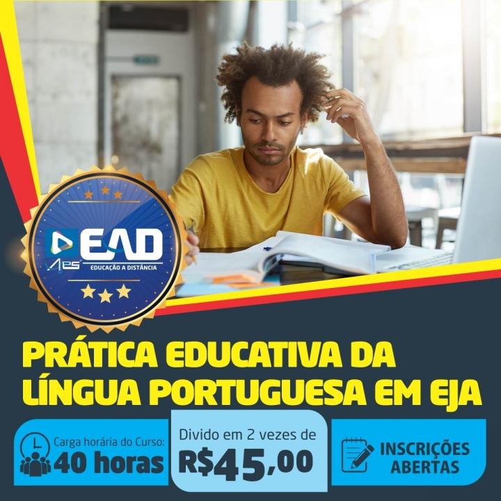 Curso de Extensão em Prática Educativa da Língua Portuguesa em EJA