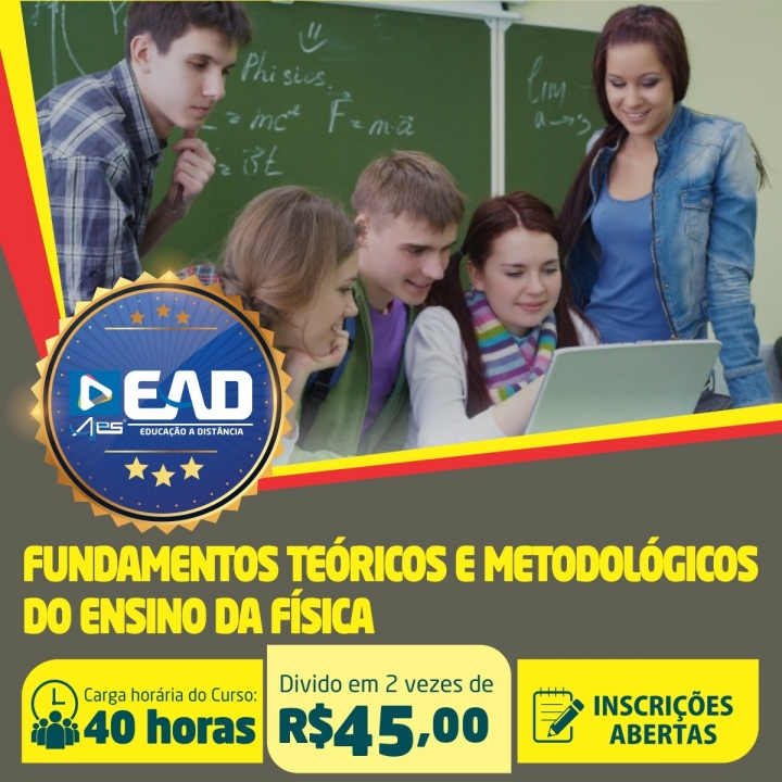 Curso de Extensão em Fundamentos Teóricos e Metodológicos do Ensino da Física