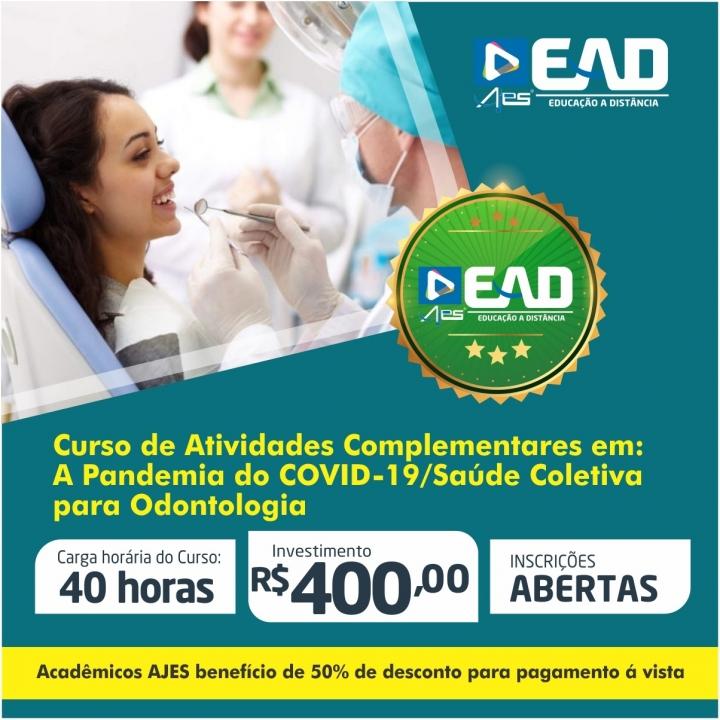 Curso de Atividades Complementares em: A Pandemia do COVID-19/Saúde Coletiva para Odontologia