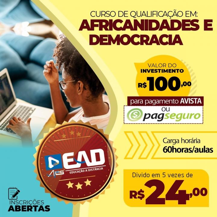 CURSO DE QUALIFICAÇÃO EM: AFRICANIDADES E DEMOCRACIA