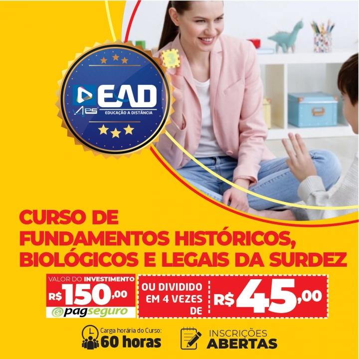 CURSO DE FUNDAMENTOS HISTÓRICOS, BIOLÓGICOS E LEGAIS DA SURDEZ