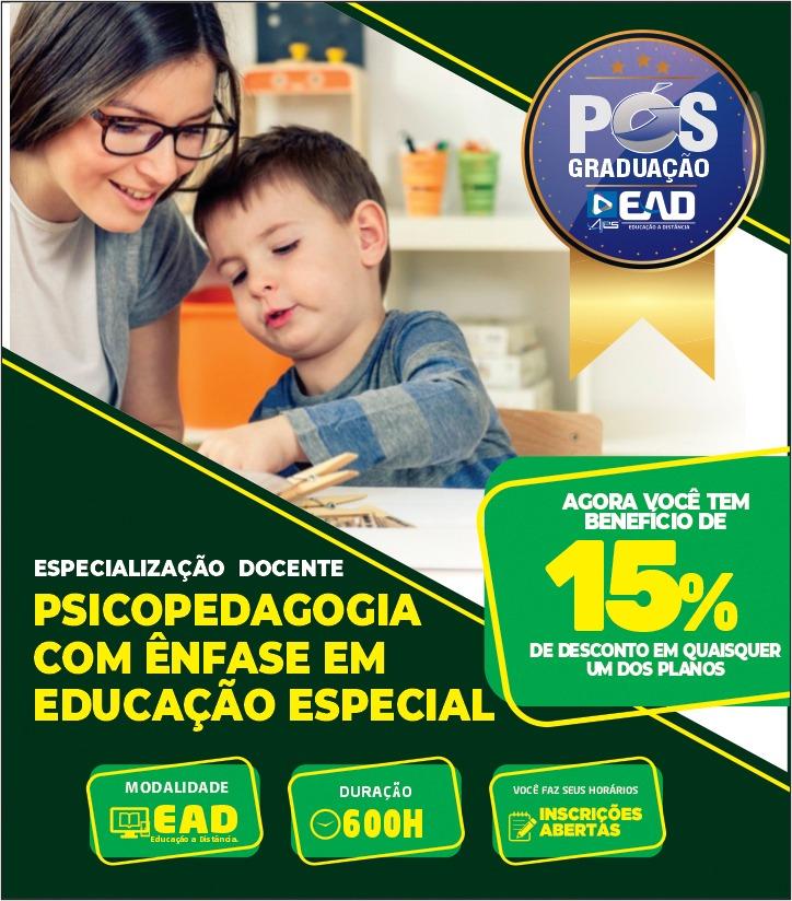 Especialização Docente  PSICOPEDAGOGIA COM ÊNFASE EM EDUCAÇÃO ESPECIAL